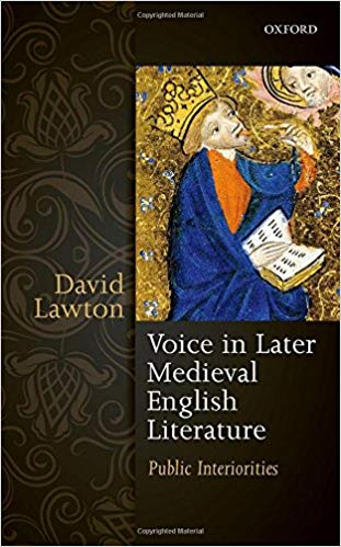 Voice in Later Medieval English Literature: Public Interiorities